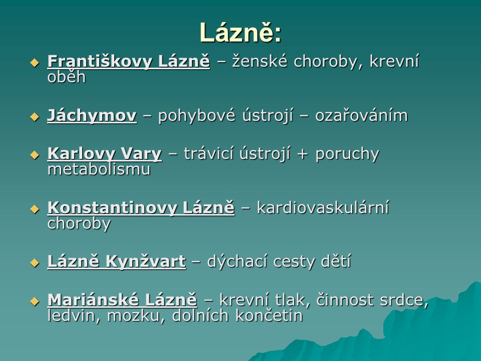 Lázně: Františkovy Lázně – ženské choroby, krevní oběh
