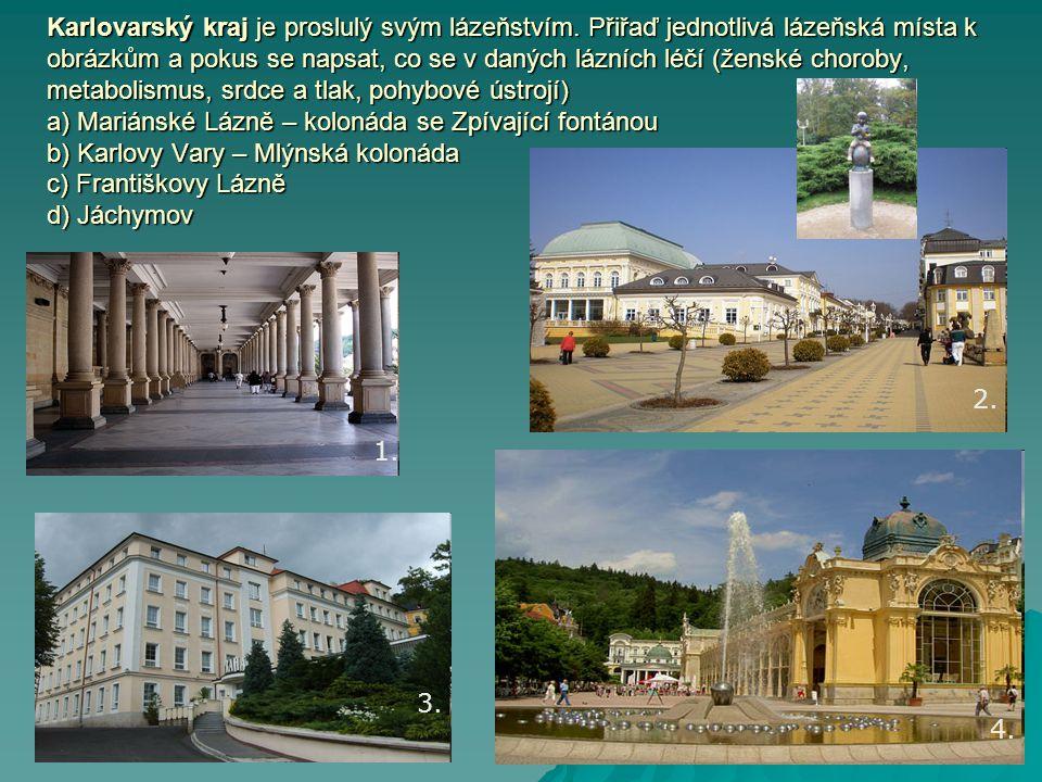 Karlovarský kraj je proslulý svým lázeňstvím