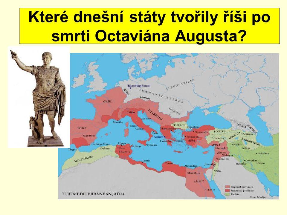 Které dnešní státy tvořily říši po smrti Octaviána Augusta