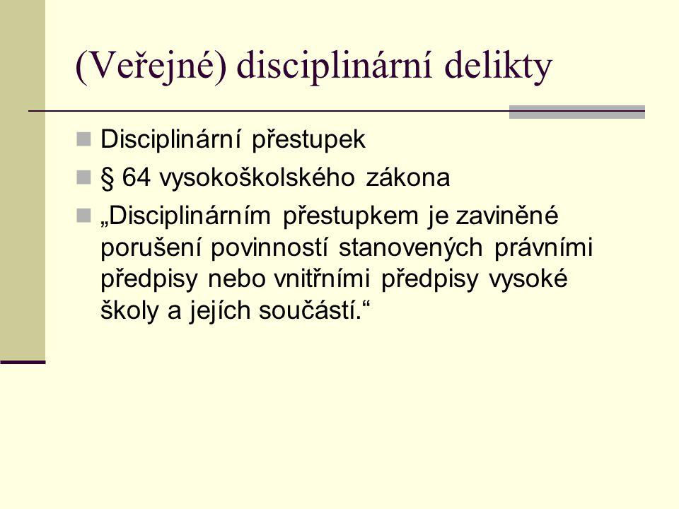 (Veřejné) disciplinární delikty