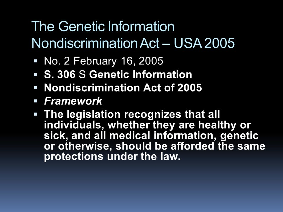 The Genetic Information Nondiscrimination Act – USA 2005