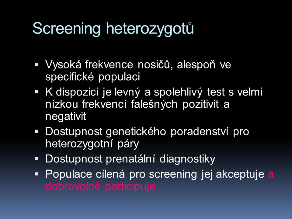 Screening heterozygotů