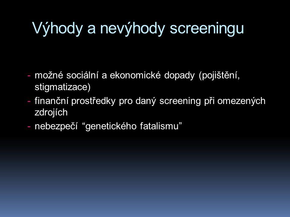 Výhody a nevýhody screeningu