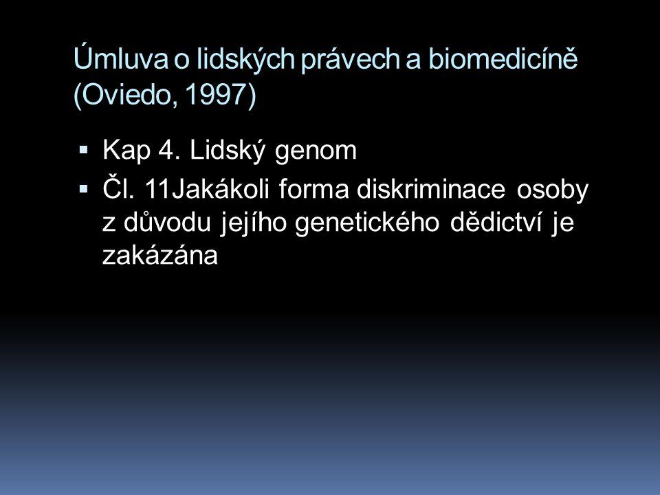 Úmluva o lidských právech a biomedicíně (Oviedo, 1997)