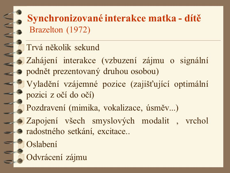 Synchronizované interakce matka - dítě Brazelton (1972)