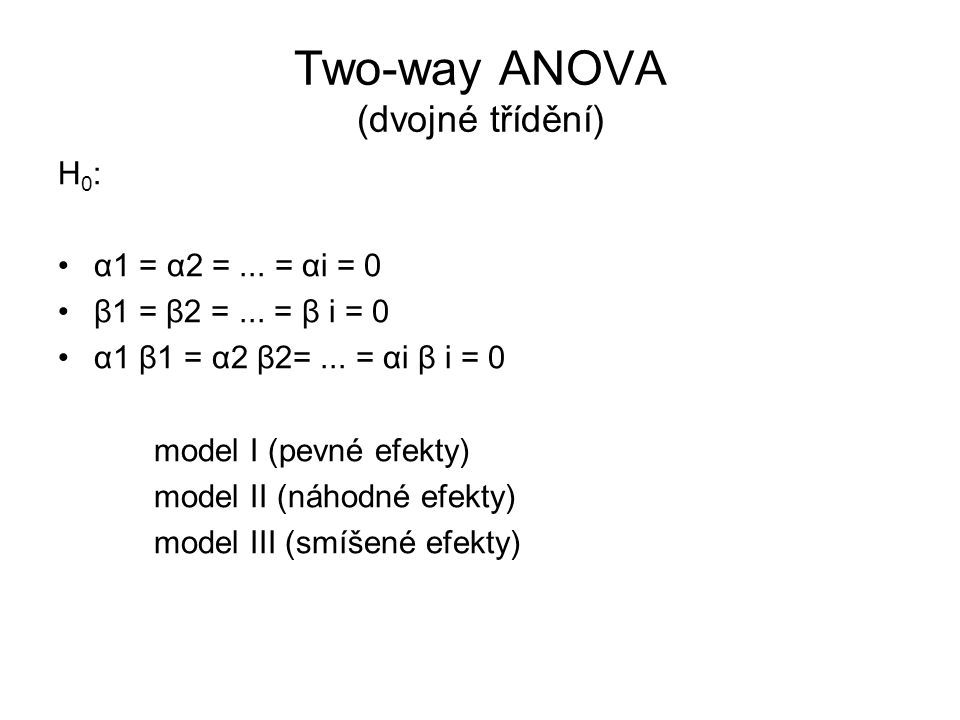 Two-way ANOVA (dvojné třídění)
