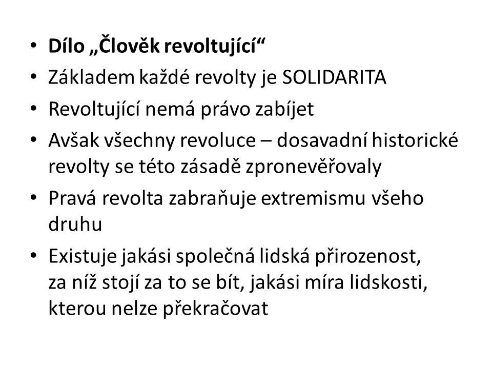 """Dílo """"Člověk revoltující"""