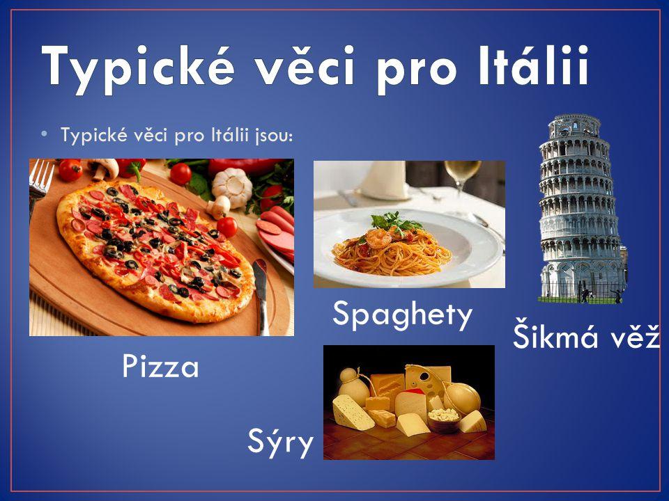 Typické věci pro Itálii