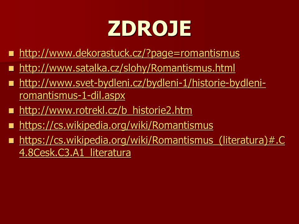 ZDROJE http://www.dekorastuck.cz/ page=romantismus
