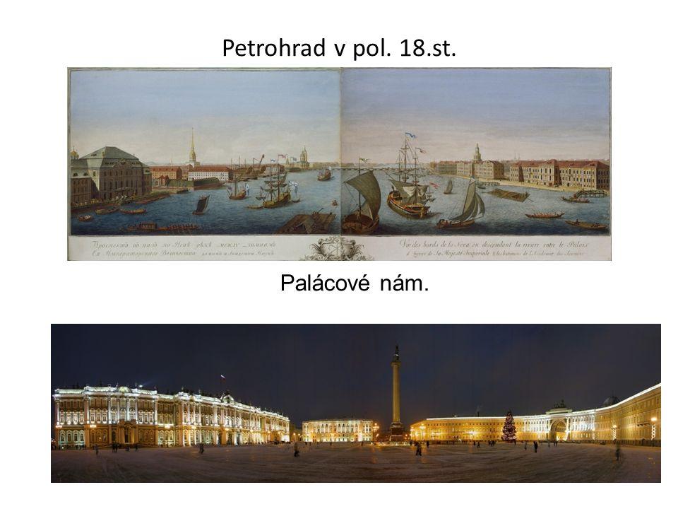 Petrohrad v pol. 18.st. Palácové nám.