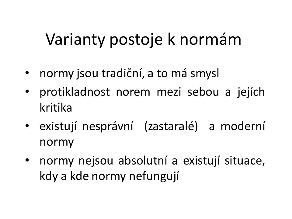 Varianty postoje k normám