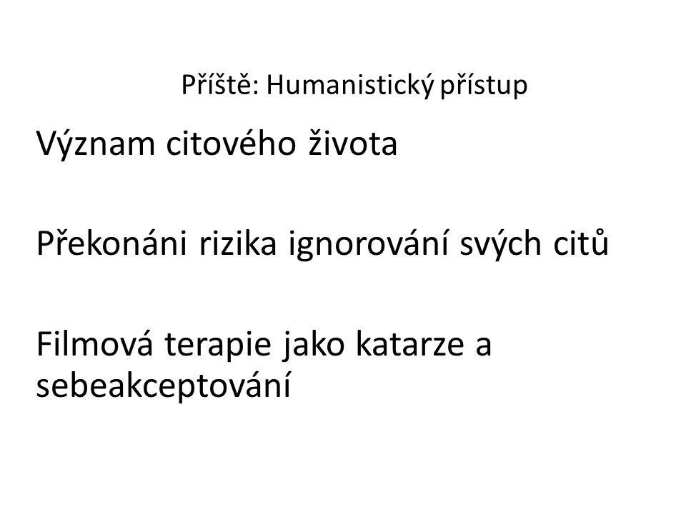 Příště: Humanistický přístup