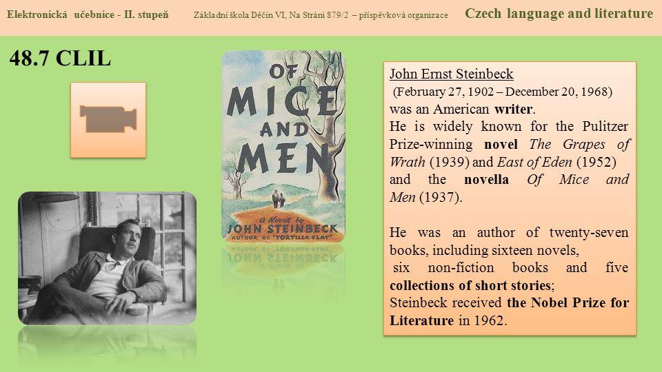 48.7 CLIL John Ernst Steinbeck (February 27, 1902 – December 20, 1968)