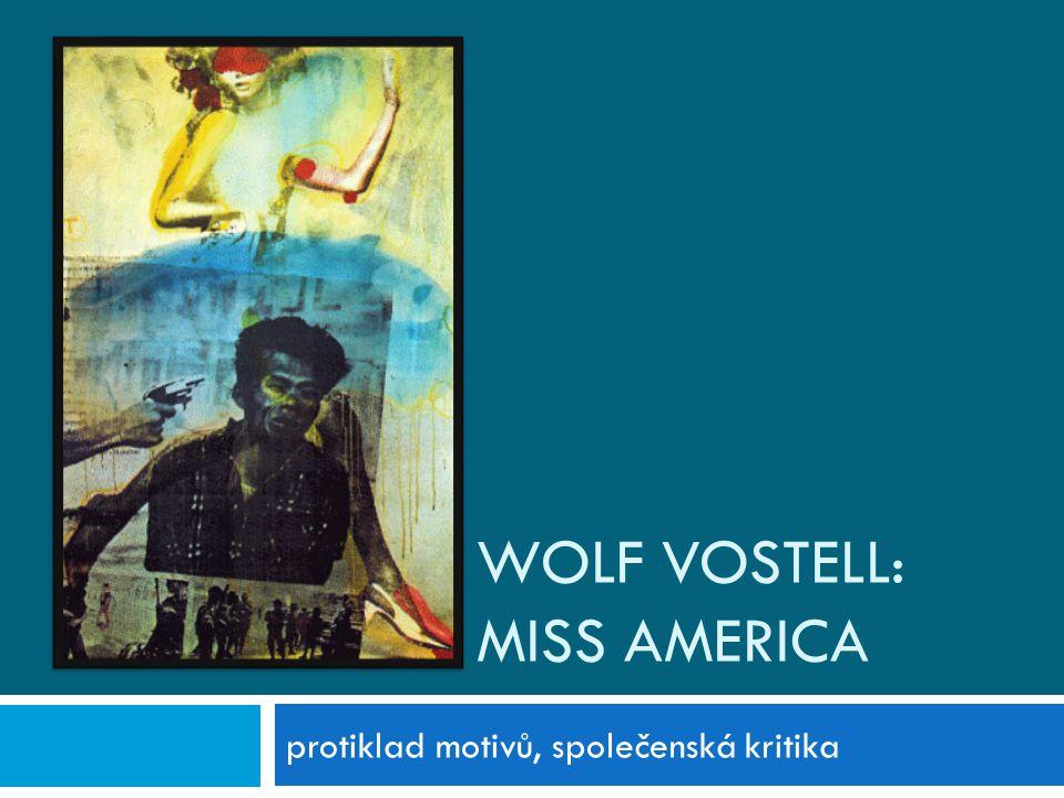 Wolf vostell: Miss america