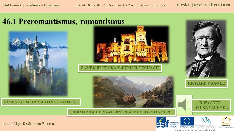 46.1 Preromantismus, romantismus