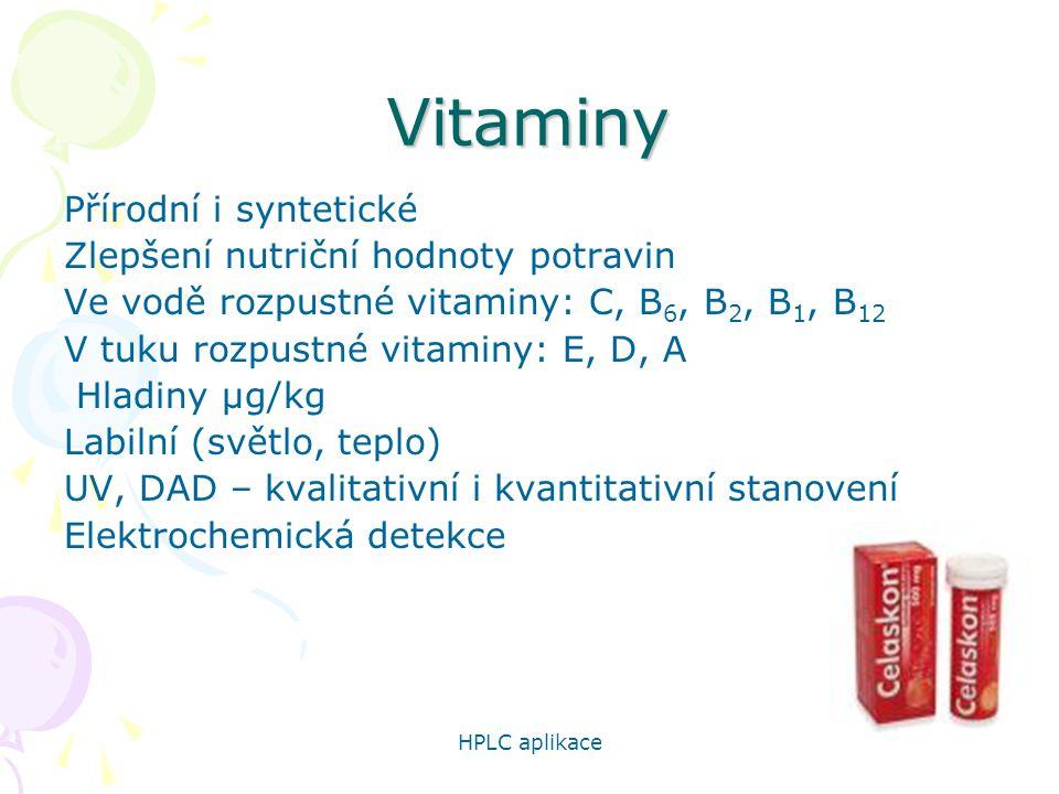 Vitaminy Přírodní i syntetické Zlepšení nutriční hodnoty potravin