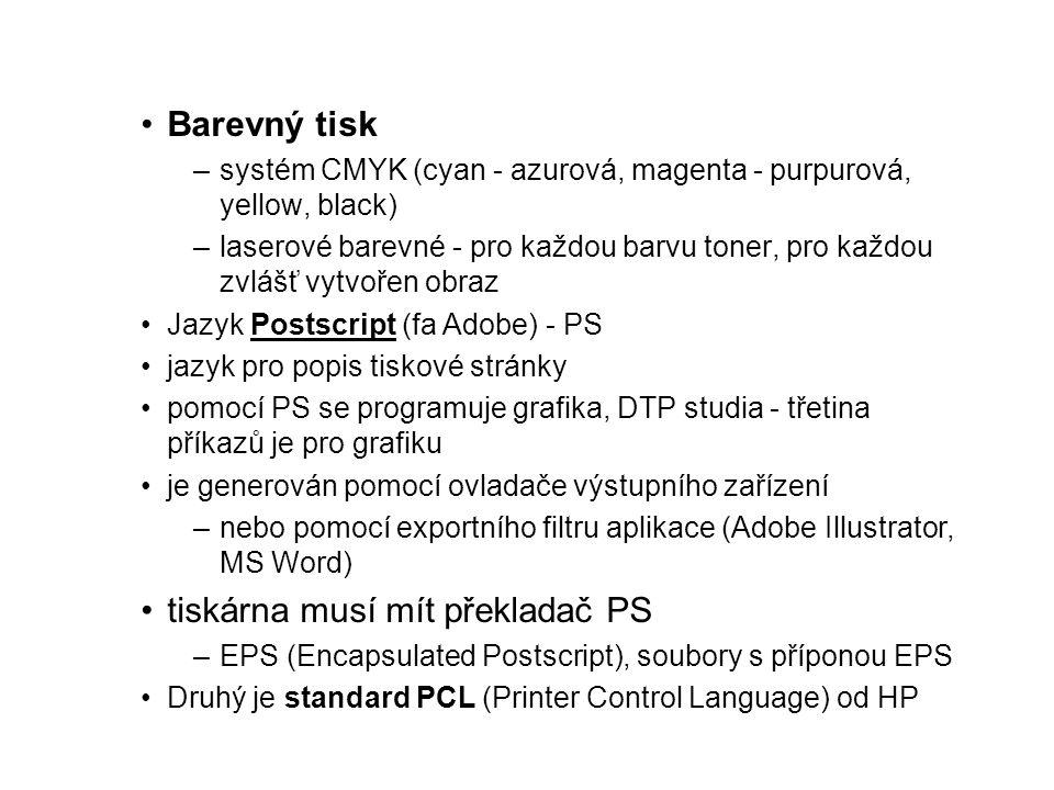 tiskárna musí mít překladač PS