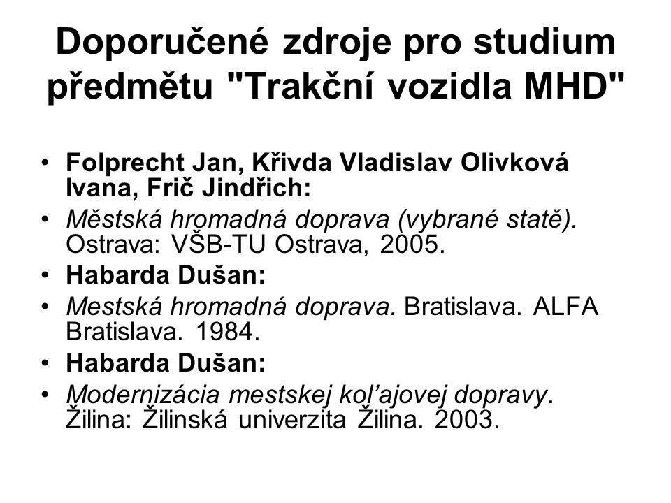 Doporučené zdroje pro studium předmětu Trakční vozidla MHD