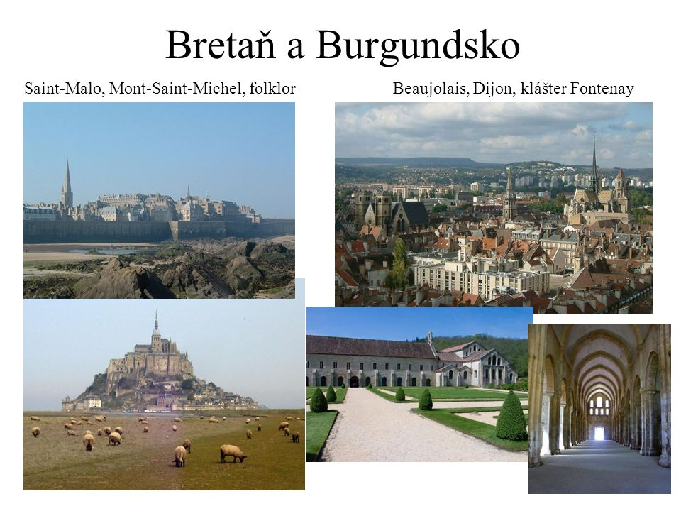 Bretaň a Burgundsko Saint-Malo, Mont-Saint-Michel, folklor
