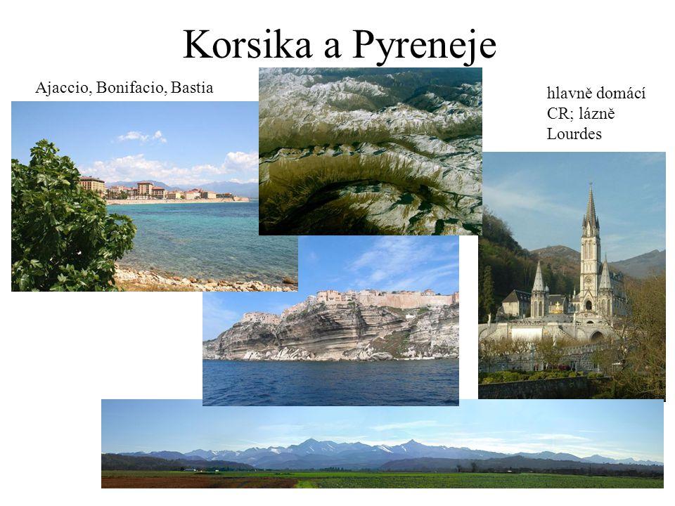 Korsika a Pyreneje Ajaccio, Bonifacio, Bastia
