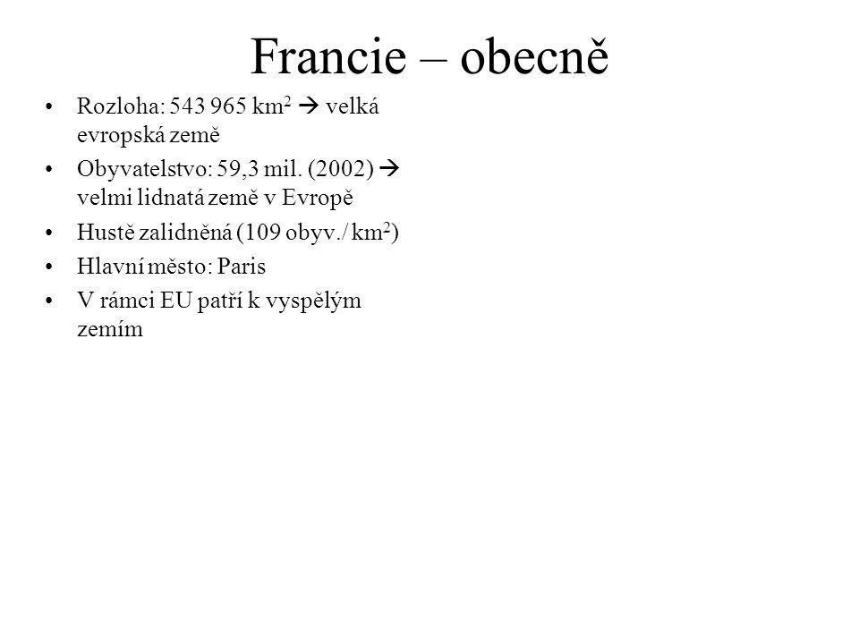 Francie – obecně Rozloha: 543 965 km2  velká evropská země