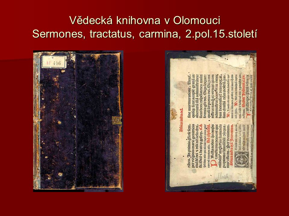 Vědecká knihovna v Olomouci Sermones, tractatus, carmina, 2. pol. 15