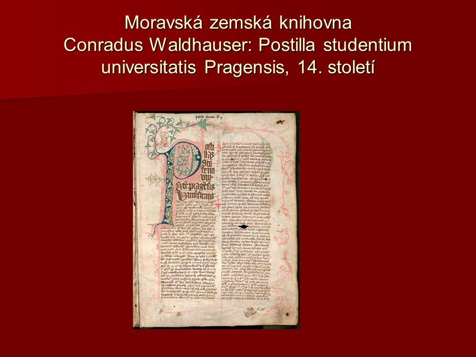 Moravská zemská knihovna Conradus Waldhauser: Postilla studentium universitatis Pragensis, 14.