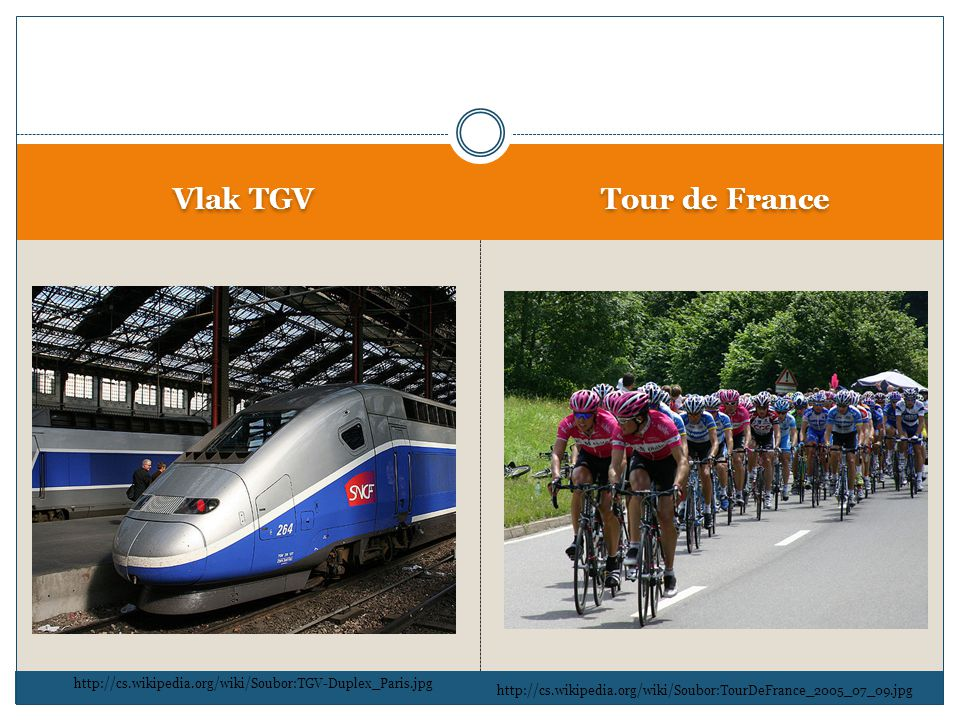 Vlak TGV Tour de France. http://cs.wikipedia.org/wiki/Soubor:TGV-Duplex_Paris.jpg.