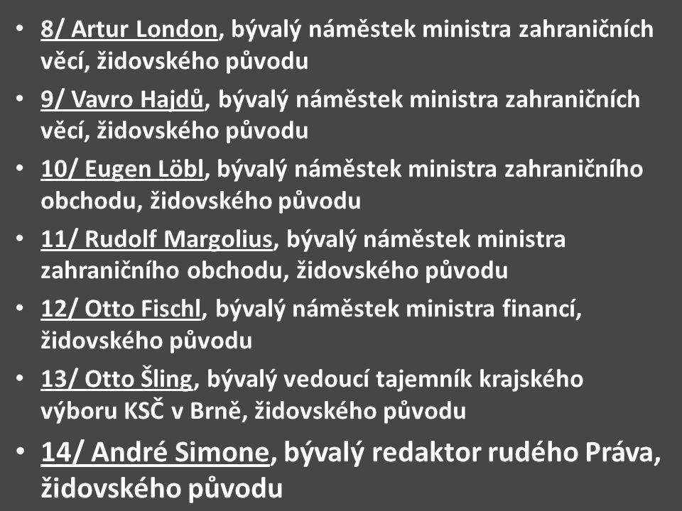 14/ André Simone, bývalý redaktor rudého Práva, židovského původu