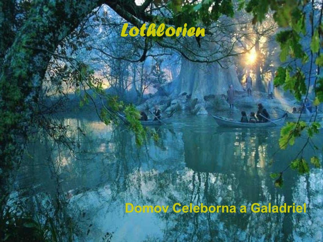 Domov Celeborna a Galadriel