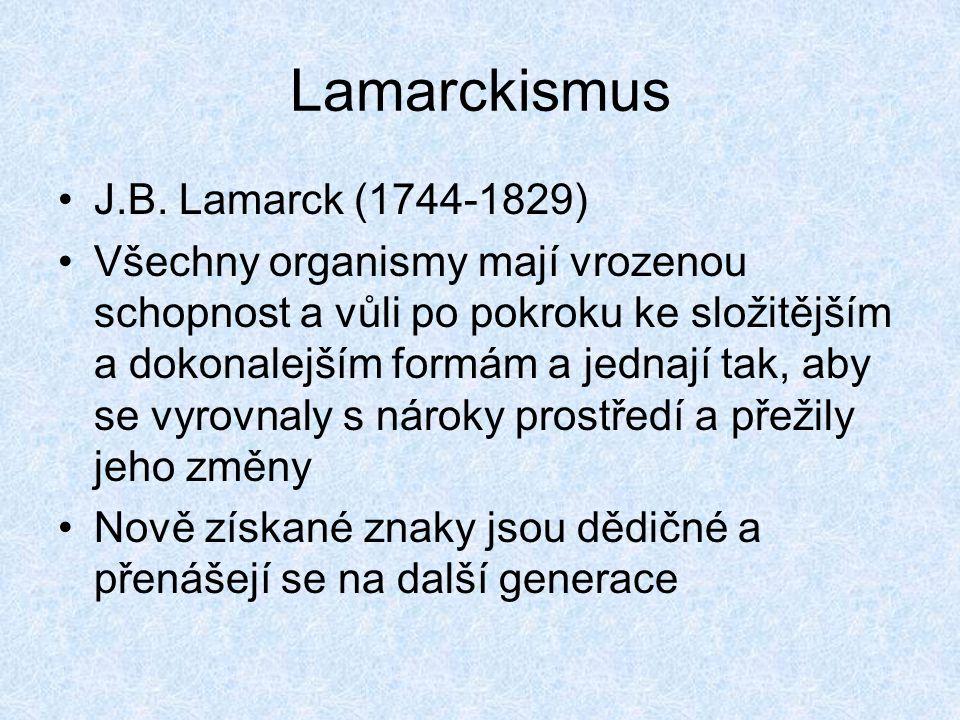 Lamarckismus J.B. Lamarck (1744-1829)