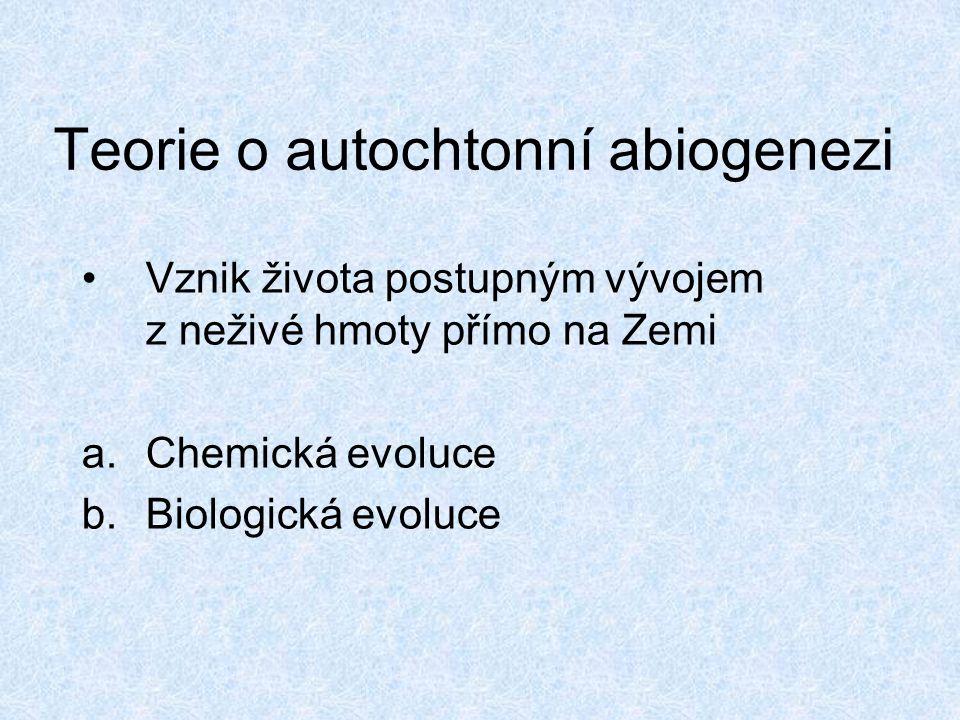 Teorie o autochtonní abiogenezi