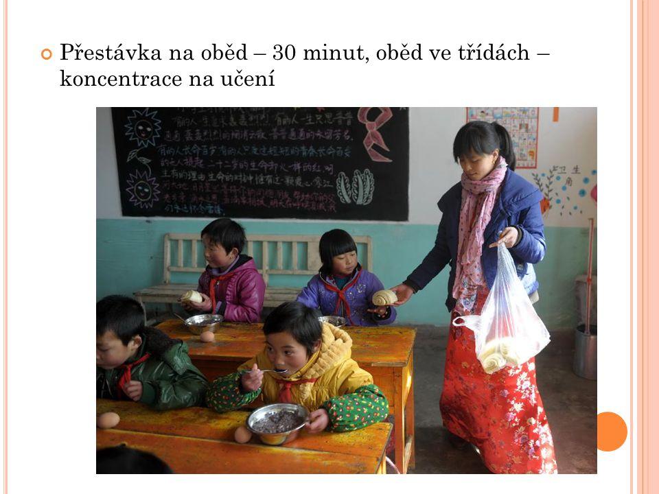 Přestávka na oběd – 30 minut, oběd ve třídách – koncentrace na učení