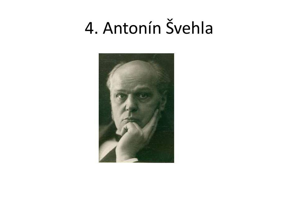 4. Antonín Švehla
