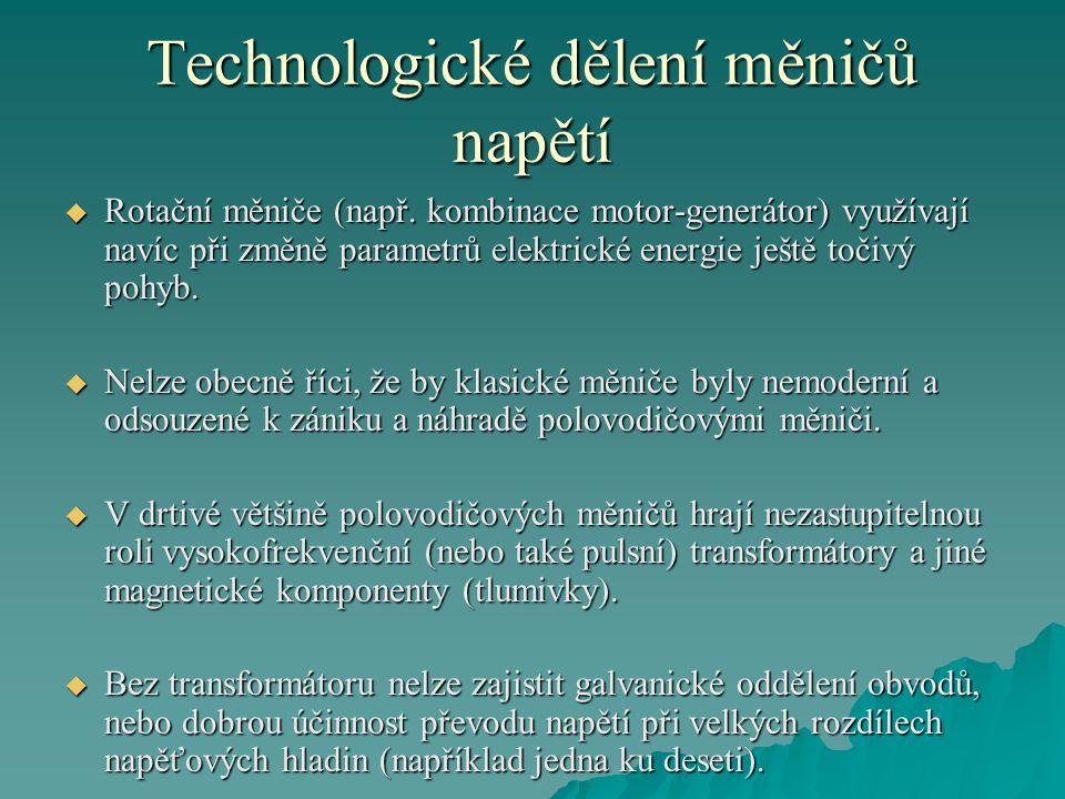 Technologické dělení měničů napětí