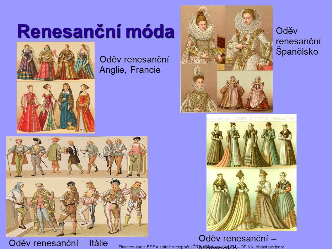 Renesanční móda Oděv renesanční Španělsko Oděv renesanční