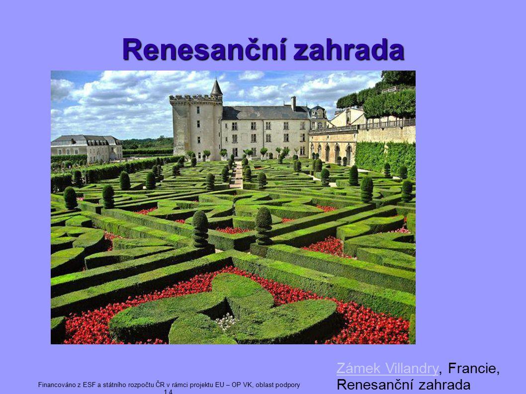 Renesanční zahrada Zámek Villandry, Francie, Renesanční zahrada 7 7
