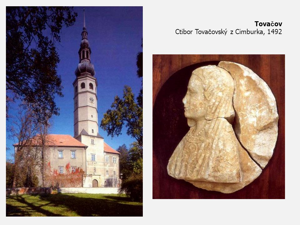 Tovačov Ctibor Tovačovský z Cimburka, 1492