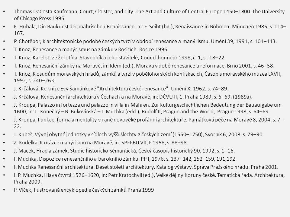 Thomas DaCosta Kaufmann, Court, Cloister, and City