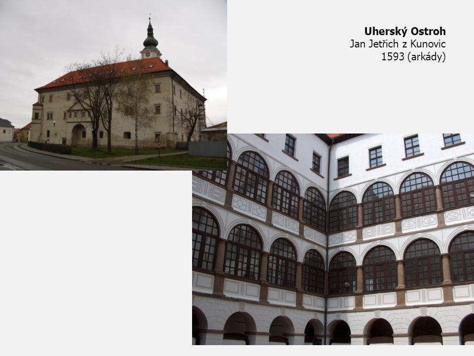 Uherský Ostroh Jan Jetřich z Kunovic 1593 (arkády)