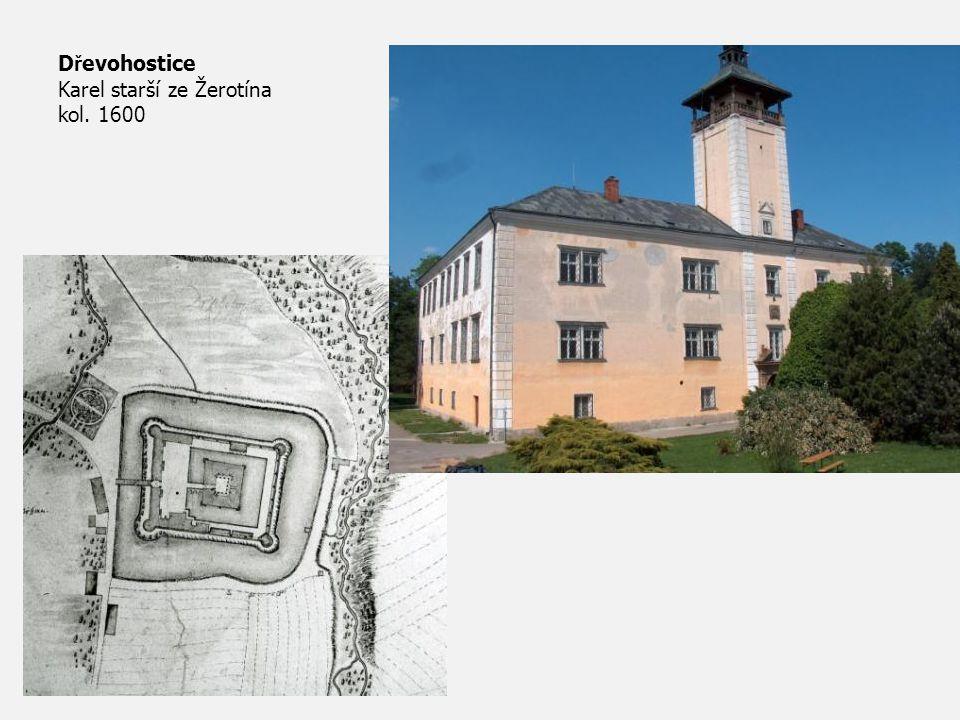Dřevohostice Karel starší ze Žerotína kol. 1600