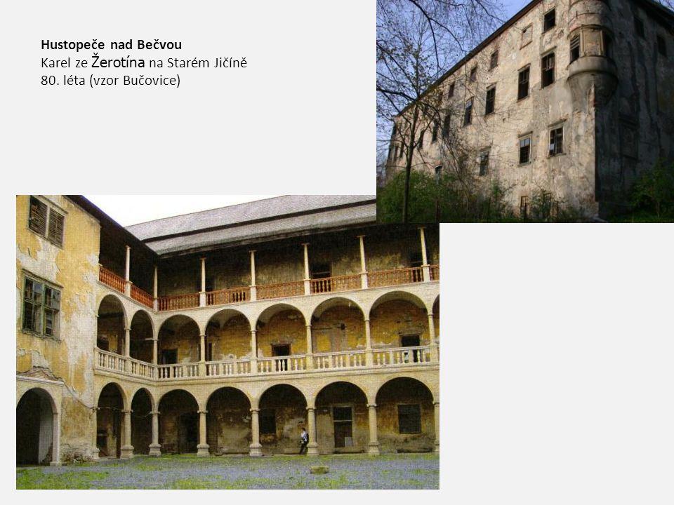 Hustopeče nad Bečvou Karel ze Žerotína na Starém Jičíně 80