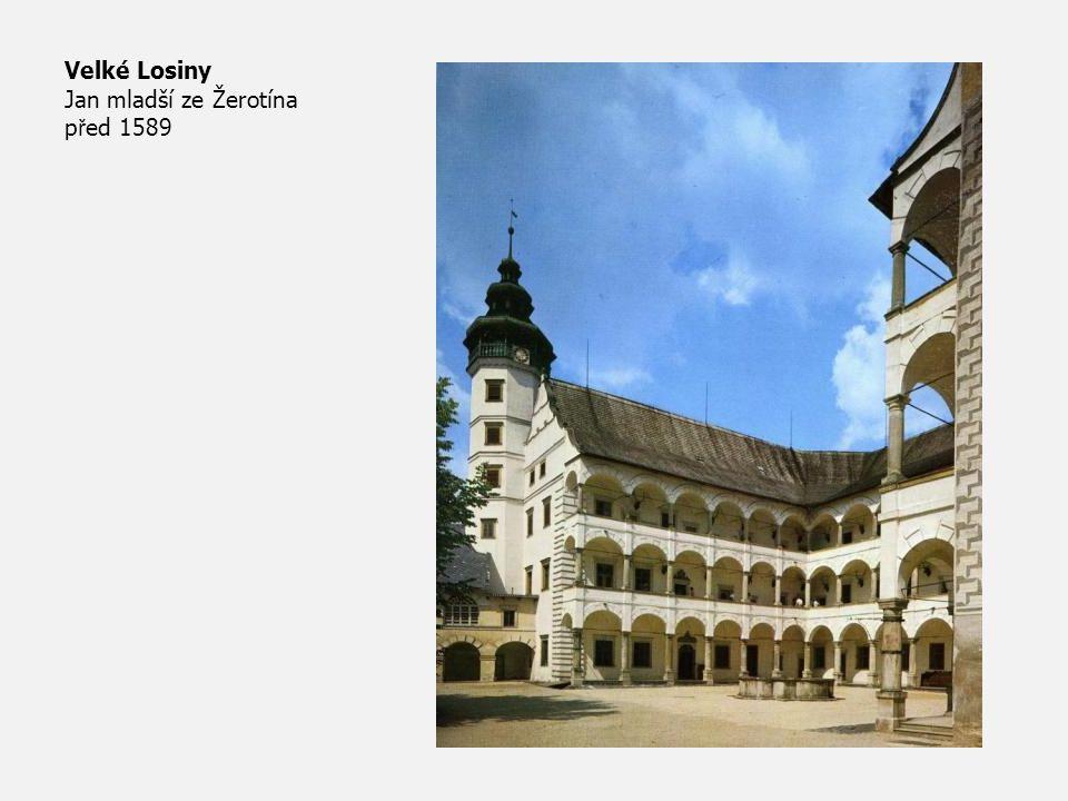 Velké Losiny Jan mladší ze Žerotína před 1589