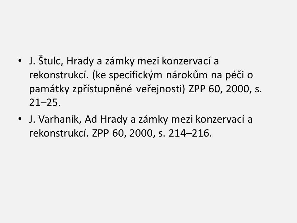 J. Štulc, Hrady a zámky mezi konzervací a rekonstrukcí