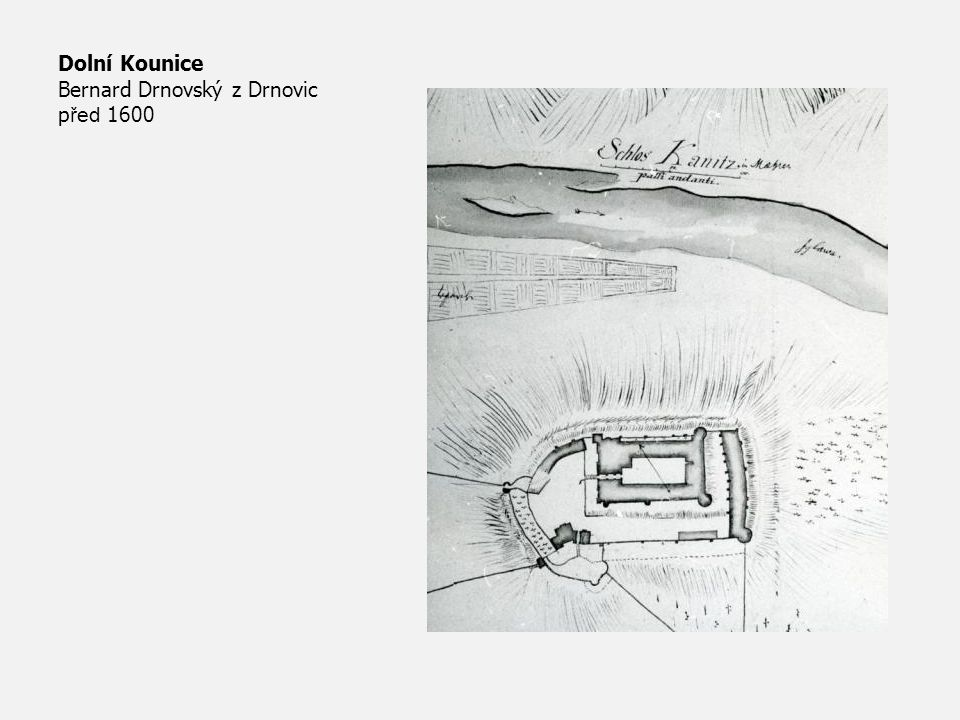 Dolní Kounice Bernard Drnovský z Drnovic před 1600