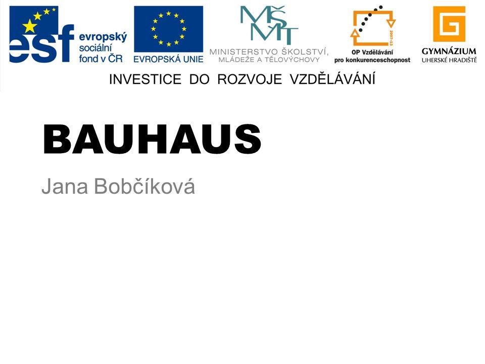 BAUHAUS Jana Bobčíková