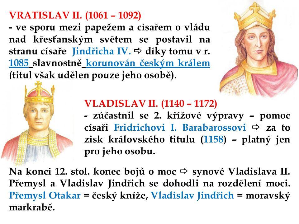 VRATISLAV II. (1061 – 1092)