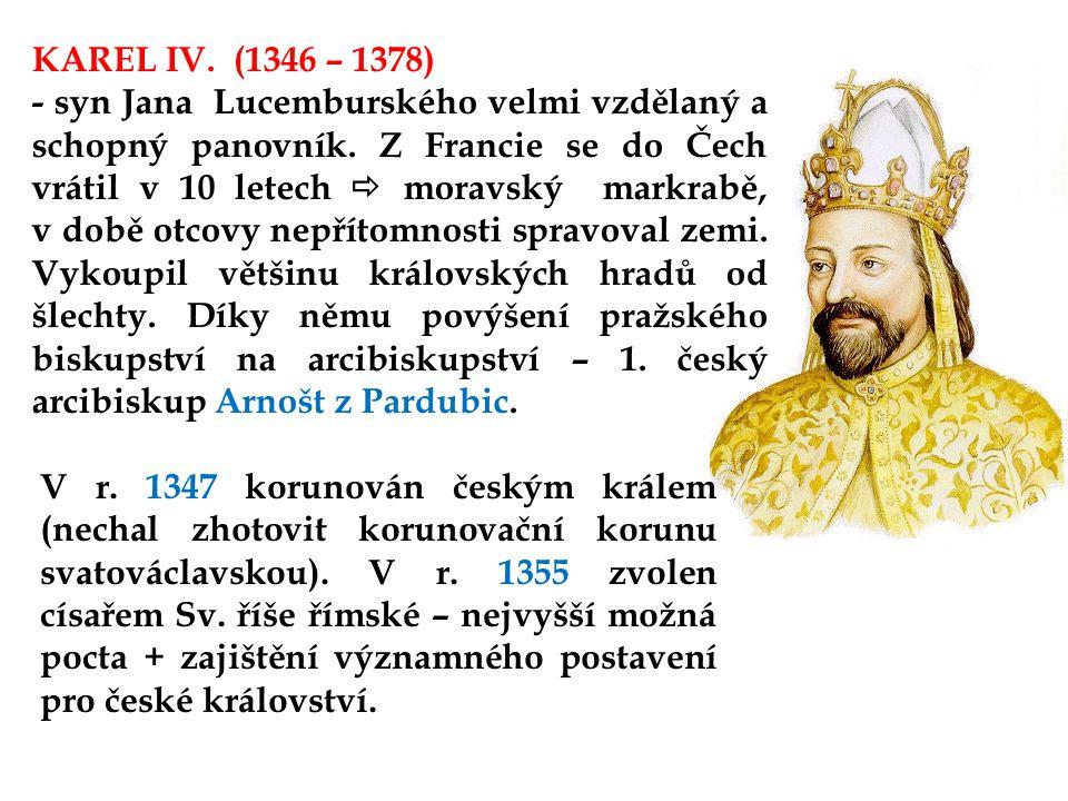 KAREL IV. (1346 – 1378)