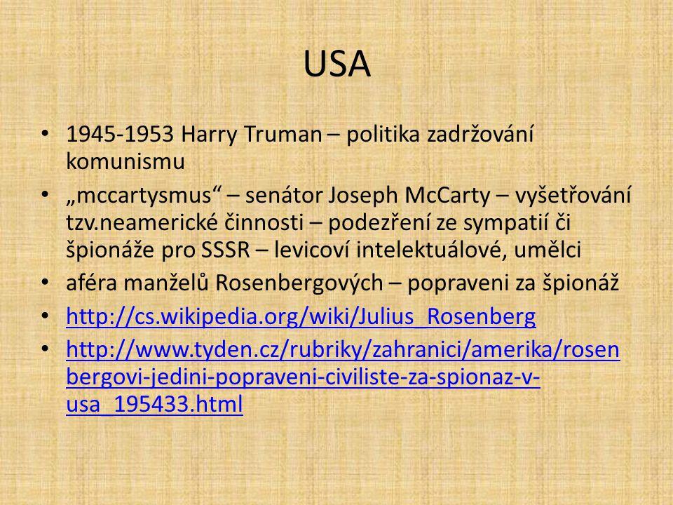 USA 1945-1953 Harry Truman – politika zadržování komunismu
