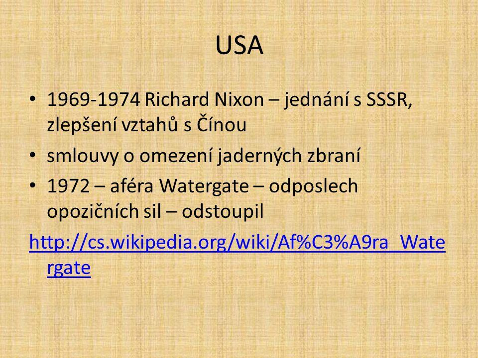 USA 1969-1974 Richard Nixon – jednání s SSSR, zlepšení vztahů s Čínou